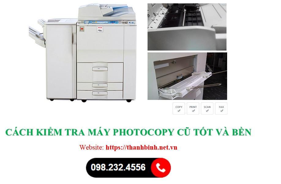 Kiểm tra máy photocopy cũ có tốt không