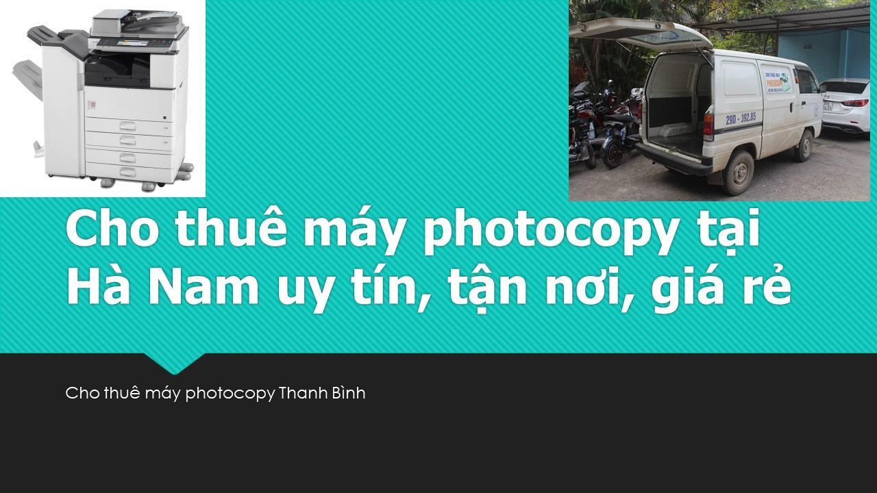 Cho thuê máy photocopy tại Hà Nam uy tín, tận nơi, giá rẻ