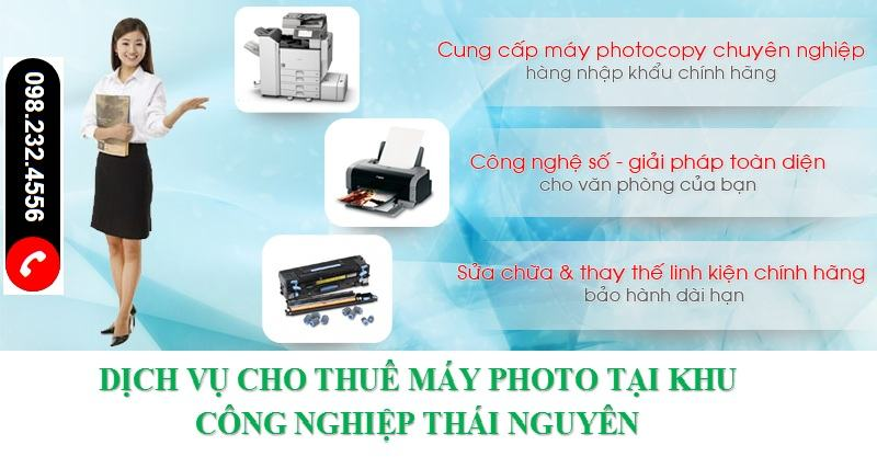 Cho thuê máy photocopy tại khu công nghiệp Thái Nguyên
