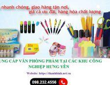 Cung cấp văn phòng phẩm tại khu công nghiệp (KCN) Hưng Yên, Bắc Ninh