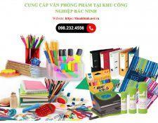 Địa chỉ cung cấp văn phòng phẩm tại (KCN) Bắc Ninh giá rẻ